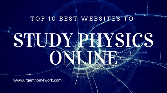 top best websites to study physics online urgent homework blog online physics help websites