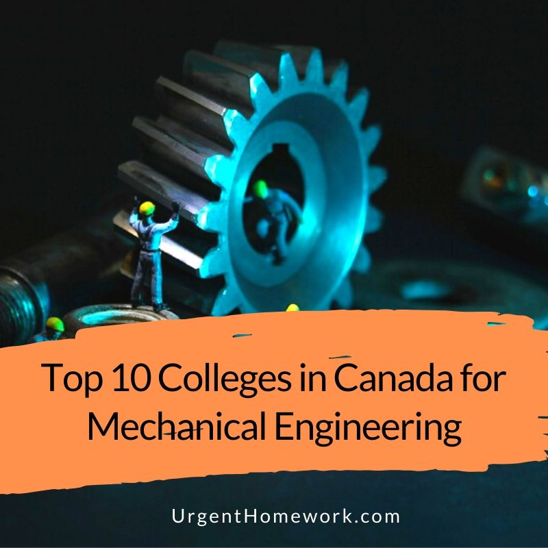 Top 10 Colleges in Canada for Mechanical Engineering