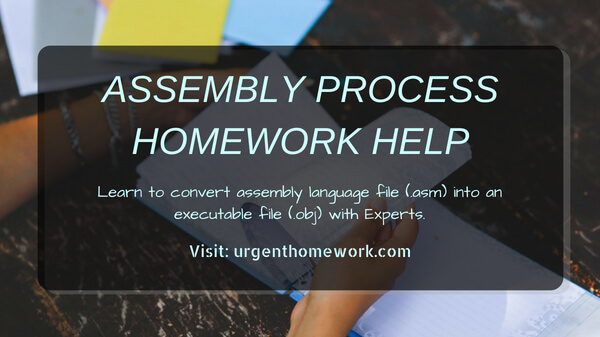 Assembly Process Homework Help