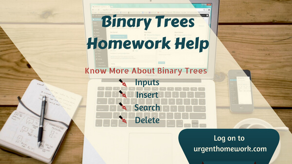 binary trees homework help