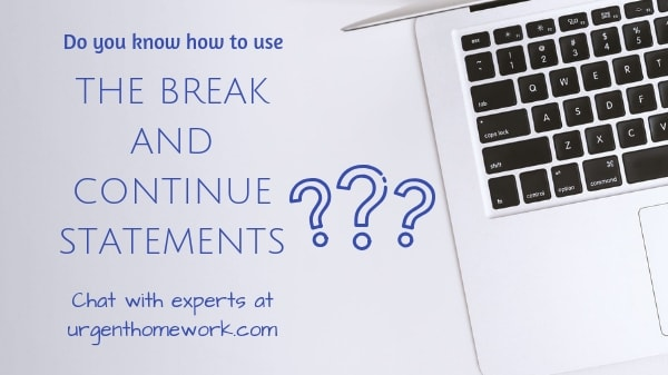 break and continue statements