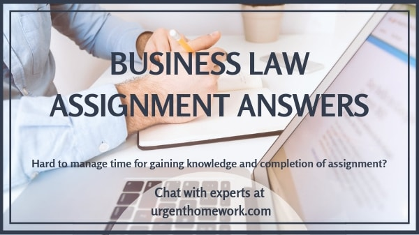 Business Law Assignment Answers