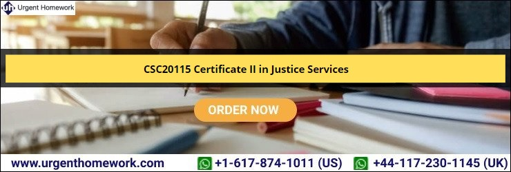 CSC20115 Certificate II in Justice Services