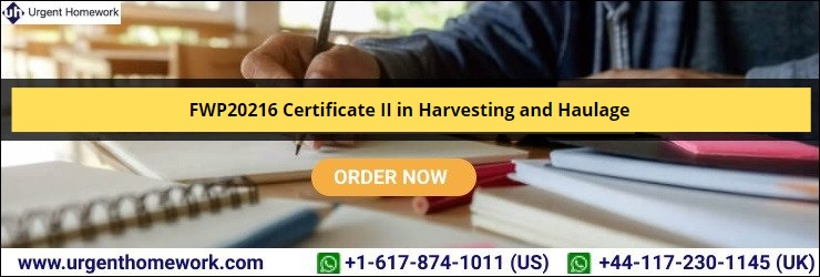 FWP20216 Certificate II in Harvesting and Haulage