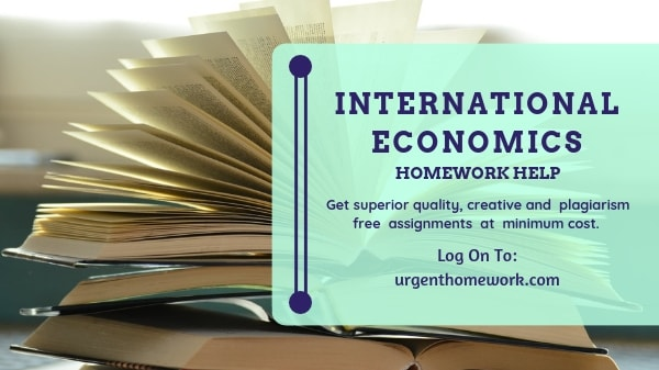 International Economics Homework Help