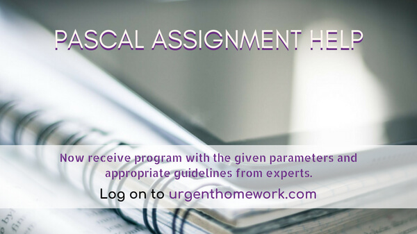 Pascal Assignment Help