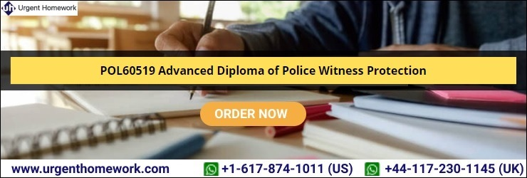 POL60519 Advanced Diploma of Police Witness Protection