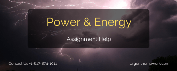 Power and energy engineering assignment help