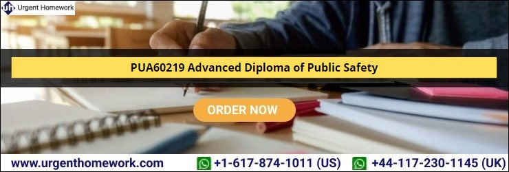 PUA60219 Advanced Diploma of Public Safety