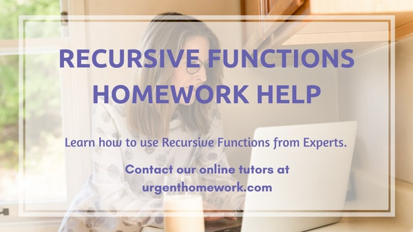 Recursion Function Assignment Help