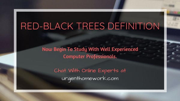 Red-Black Trees Definition Homework Help