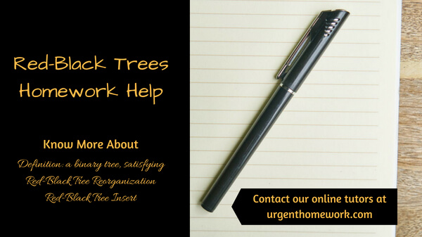 Red-Black Trees Homework Help
