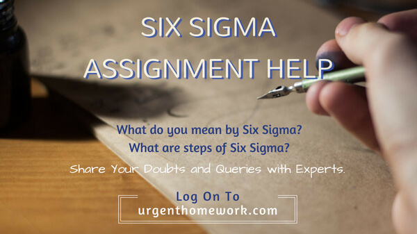 Six Sigma Assignment Help