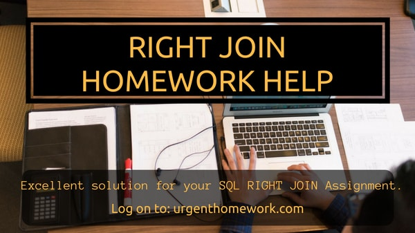 Sql Right Join Homework Help