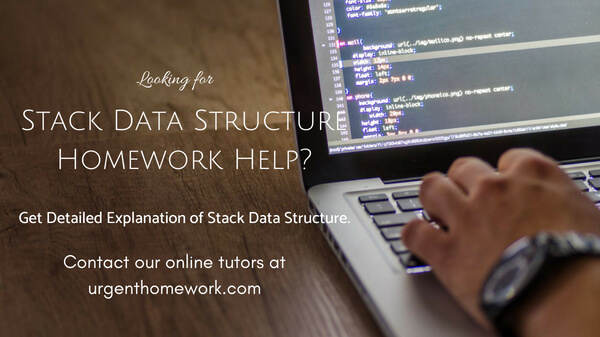 Stack Data Structure Homework Help