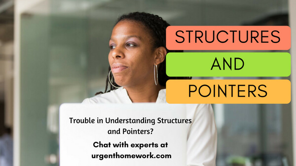 Structures And Pointers Homework Help